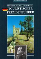 Tatiana Kletzky-Pradere Rennes-le-Chateau. Touristischer Fremdenführer Heft erschienen 2007 Zustand: gebraucht gut Pries: 9,99 €